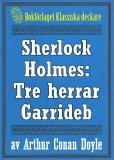 Omslagsbild för Sherlock Holmes: Äventyret med tre herrar Garrideb