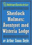 Omslagsbild för Sherlock Holmes: Äventyret med Wisteria Lodge – Återutgivning av text från 1926
