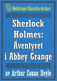 Omslagsbild för Sherlock Holmes: Äventyret i Abbey Grange – Återutgivning av text från 1904