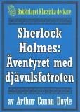 Omslagsbild för Sherlock Holmes: Äventyret med djävulsfotroten – Återutgivning av text från 1915