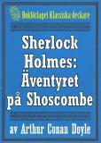 Omslagsbild för Sherlock Holmes: Äventyret på Shoscombe – Återutgivning av text från 1927