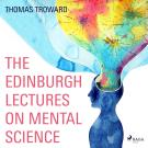 Omslagsbild för The Edinburgh Lectures on Mental Science