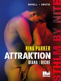 Cover for Attraktion - Diana : Riche S1E4