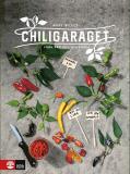 Omslagsbild för Chiligaraget : Från frö till hotsauce
