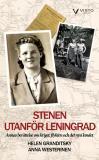 Omslagsbild för Stenen utanför Leningrad : Annas berättelse om kriget, flykten och det nya landet