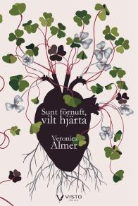 Cover for Sunt förnuft, vilt hjärta