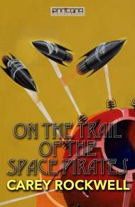 Cover for On the Trail of the Space Pirates
