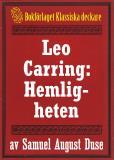 Omslagsbild för Hemligheten. Privatdetektiven Leo Carrings märkvärdiga upplevelser. Återutgivning av text från 1924