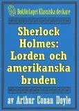 Omslagsbild för Sherlock Holmes: Äventyret med lorden och hans amerikanska brud – Återutgivning av text från 1893