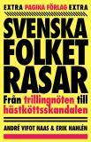 Omslagsbild för Svenska folket rasar : från trillingnöten till hästköttsskandalen