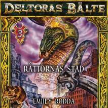 Omslagsbild för Deltoras bälte 3 - Råttornas stad
