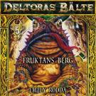 Cover for Deltoras bälte 5 - Fruktans berg