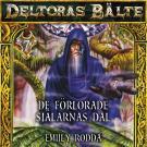 Omslagsbild för Deltoras bälte 7 - De förlorade själarnas dal