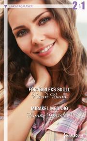 Cover for För kärleks skull/Mirakel med dig