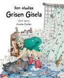 Cover for Den olydiga grisen Gisela