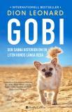 Cover for Gobi. Den sanna historien om en liten hunds långa resa