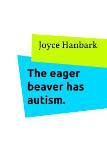 Omslagsbild för The eager beaver has autism.