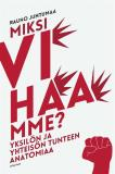 Cover for Miksi vihaamme?
