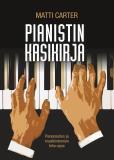 Omslagsbild för Pianistin käsikirja: Pianonsoiton ja musiikinteorian teho-opas