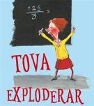 Omslagsbild för Tova exploderar