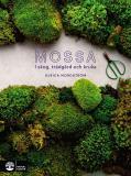 Omslagsbild för Mossa: I skog, trädgård och kruka