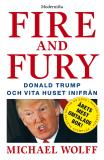 Cover for Fire and Fury: Donald Trump och Vita huset inifrån