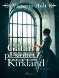 Bokomslag för Gåtan på slottet Kirkland