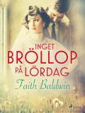 Bokomslag för Inget bröllop på lördag