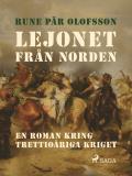 Bokomslag för Lejonet från Norden : en roman kring Trettioåriga kriget