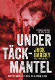 Bokomslag för Under täckmantel - Mitt hemliga liv som KGB-spion i USA