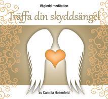 Omslagsbild för Vägledd meditation: Träffa din skyddsängel
