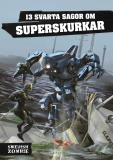Cover for 13 svarta sagor om superskurkar