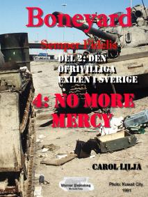 Cover for Boneyard 4 del 2: No more Mercy-den ofrivilliga exilen i Sverige