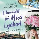 Cover for I huvudet på Miss Lyckad