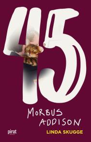 Omslagsbild för 45 – Morbus Addison