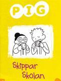 Bokomslag för Pig skippar skolan