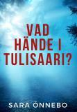 Bokomslag för Vad hände i Tulisaari?