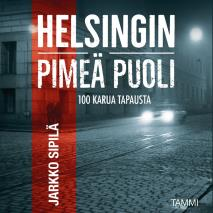 Cover for Helsingin pimeä puoli
