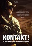 Cover for Kontakt! En svensk krigsman i kampen mot terrorn