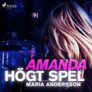 Bokomslag för Amanda - högt spel