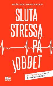 Omslagsbild för Sluta stressa på jobbet
