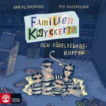 Omslagsbild för Familjen Knyckertz och födelsedagskuppen