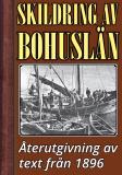 Omslagsbild för Skildring av Bohuslän – Återutgivning av text från 1896