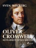 Bokomslag för Oliver Cromwell : monarken utan krona