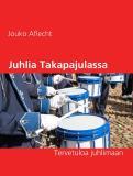 Omslagsbild för Juhlia Takapajulassa