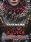Bokomslag för Drottning Blanka
