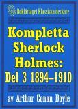 Omslagsbild för Kompletta Sherlock Holmes. Del 3 – åren 1894-1910