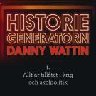 Omslagsbild för Historiegeneratorn - Allt är tillåtet i krig och skolpolitik