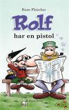 Omslagsbild för Rolf har en pistol
