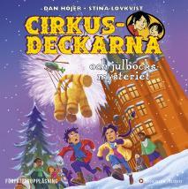 Cover for Cirkusdeckarna och julbocksmysteriet